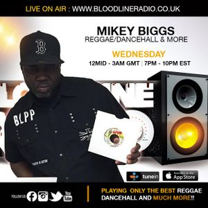 MikeyBiggs/BloodBrothers Sound/Reggae Dancehall & More [Bloodline Radio] [Full Show]  [24/6/2015]