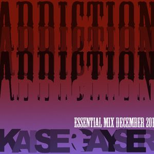 Kaiser Gayser 'Addiction' December 2011 Essential Mix