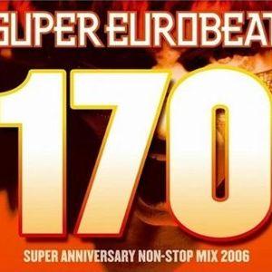 Super Eurobeat 170 - Super Anniversary Non-Stop Mix 2006 disc,1
