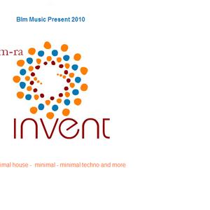 Blm Music Pres. Dj M-Ra - Invent