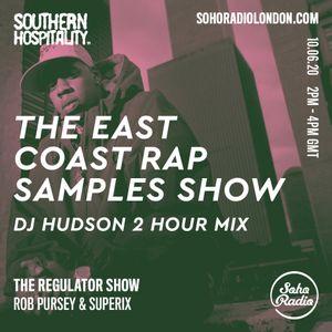 The Regulator Show - 'The East Coast Rap Samples Show' - Rob Pursey, Superix & DJ Hudson
