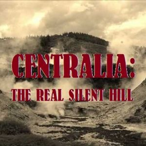 Ep:1 Centralia: the Real Silent Hill