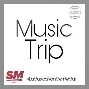 SMradio - MUSIC TRIP 15 GENNAIO 2021