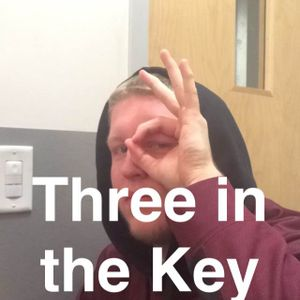 Three in the Key: Episode 2