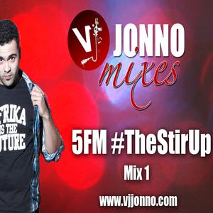 VJ Jonno - The Stir Up Mix 1 (5FM)