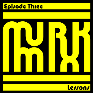 MurkMix #3 Lessons