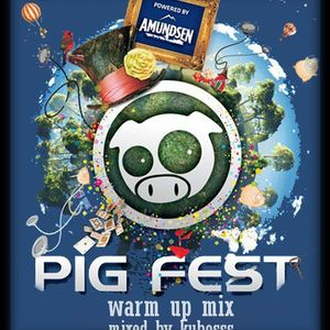 kubosss pig fest warm up mix