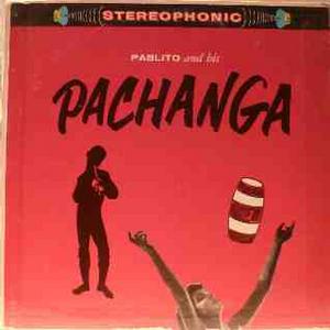 Pachanga Latin Party Mix Volume 1