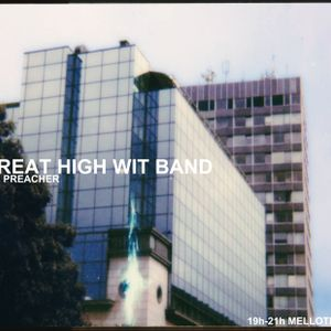 The Great High Wit Band #15 (AOB special G-funk/Gangsta)