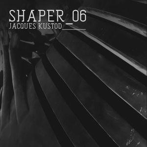 Shaper_06 by Jacques Kustod