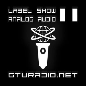 GTU-Label-Show 011 - Analogue Audio (17.06.2017) - Israel Toledo