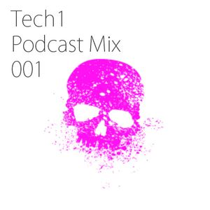 Tech1 Podcast Mix 001
