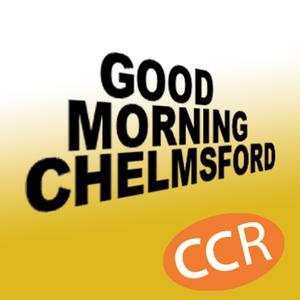 Good Morning Chelmsford - @ccrbreakfast - 25/04/16 - Chelmsford Community Radio
