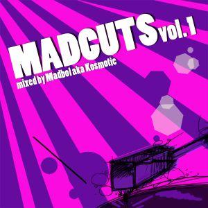 MadCuts Vol.1  Mixed by Madbol