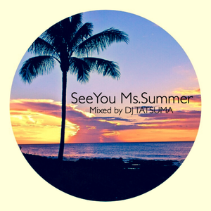See You. Ms Summer