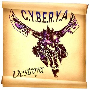 C.Y.B.E.R.Y.A - Destroyer