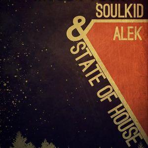 SoulKid & Alek-State of House (episode #2) @ MoodyTech Radio