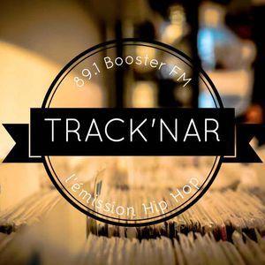 Track'Nar 89.1 Boosterfm #03 - 07/12/18