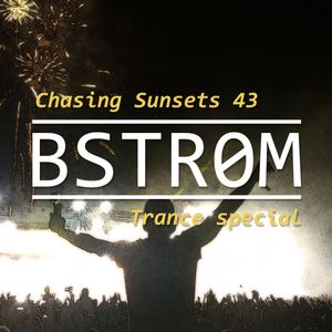 Chasing Sunsets #43 [Trance special]