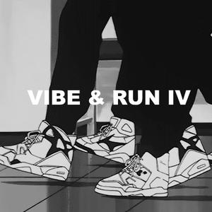 Vibe and Run 4