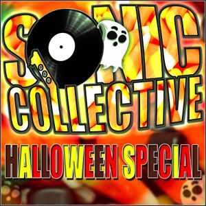 Sonic Collective Episode 73 - Halloween Special