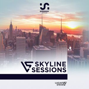 Lucas & Steve - Skyline Sessions 026