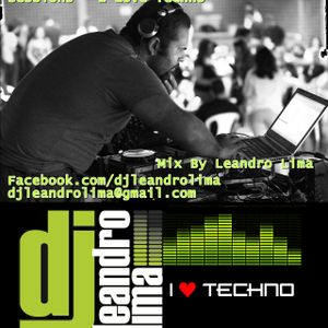 DJ Leandro Lima - Sessions - I Love Techno