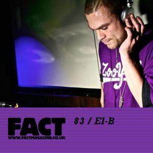 FACT Mix 83: El-B