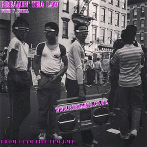 Breakin' Tha Law with P_Chill January the 10th 2014