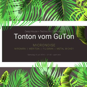 live warm up special set at Tonton vom GuTon 07.2016