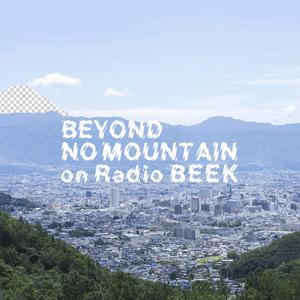 BEYOND NO MOUNTAIN on Radio BEEK #10 March 2020