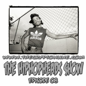 The HipHopHeads Podcast (episode 08)