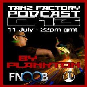 Tanz Factory podcast 013 - Plankton