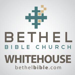 Bethel Bible | Whitehouse Camp
