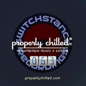 Properly Chilled Podcast #63 (A)