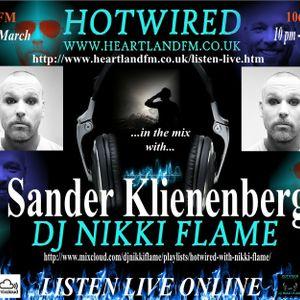 HOTWIRED with Nikki Flame & Sander Klienenberg 7th March 2012