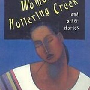 Woman Hollering Creek & poems from Loose Woman, by Sandra Cisneros, broadcast November 19, 2019