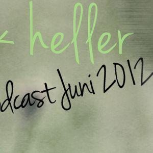 Frank Heller Podcast Juni 2012
