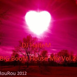 Big Boom House 2012 Vol.2 (Dj Haitem MIX)