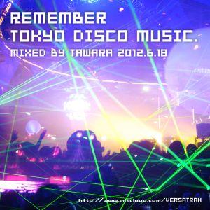 """Remember Tokyo Disco Music"" for FM KENTO 2012.6.18"