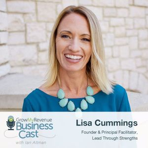 061 Lisa Cummings | What StrengthsFinder Can Do For Your Business
