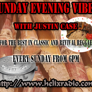 Sunday Evening Vibe Show (27/03/16) with Justn Case