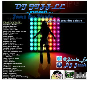 DJ Jizzle Presents - Jamz By Jizzle Vol. 3
