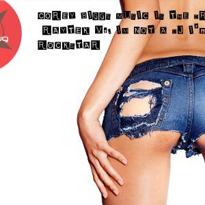 Music is the Drug 046 RayTek Vs. Corey Biggs - Im Not a DJ I'm a Rockstar