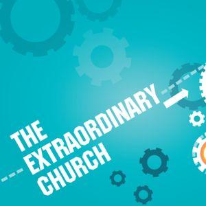 Jan 15, 2017 The Extraordinary Church
