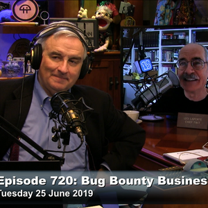 Security Now 720: Bug Bounty Business