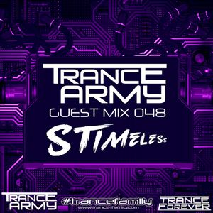 Trance Army Podcast (Guest Mix Session 048 With Stimeless)