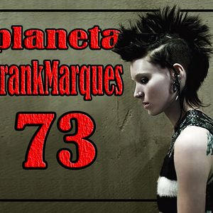 Planeta FrankMarques #73 02nov2012