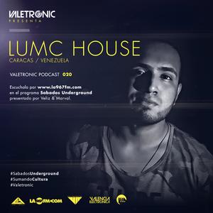 Valetronic podcast #020 by @Valetronic // Lumc house (Venezuela)_julio 2016