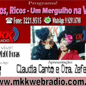 Programa Raros Ricos Um Mergulho na Vida 08.08.2017 Claudia Canto e Monica Tassini